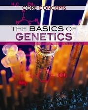 The Basics of Genetics (Core Concepts)