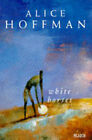 White Horses by Alice Hoffman (Paperback, 1994)
