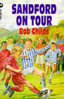 Sandford on Tour by Rob Childs (Paperback, 1993)