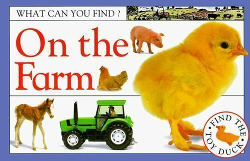 DK Publishing : On the Farm (What Can You Find?)