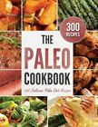 Paleo Cookbook: 300 Delicious Paleo Diet Recipes by Rockridge Press (Hardback, 2013)