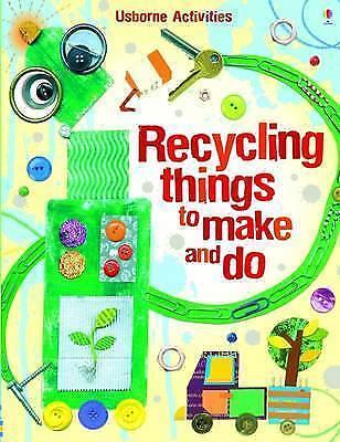 1 of 1 - Leonie Pratt, Emily Bone, Recycling Things to Make and Do (Usborne Activities),