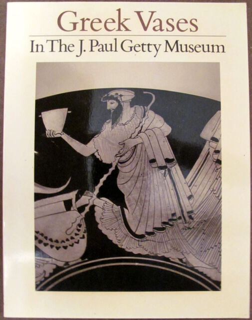 Greek Vases in the J. Paul Getty Museum (Occasional Papers on Antiquities, 2) Vo