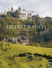 Hearst Ranch: Family, Land, and Legacy by Victoria Kastner (Hardback, 2013)