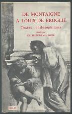 De Montaigne à Louis De Broglie.CH.BRUNOLD / J.JACOBS.Belin 1965