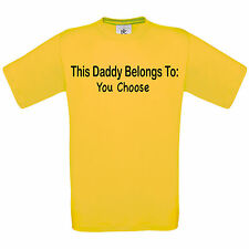 THIS DADDY BELONGS TO - PERSONALISED CUSTOM T SHIRT DAD FATHERS DAY GIFT TEE