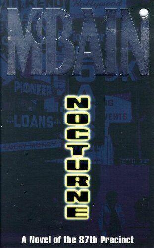 Nocturne (87th Precinct) By Ed McBain