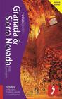 Granada & Sierra Nevada: Includes La Alpujarra, Pradollano, Guadix, La Costa Tropical by Andy Symington (Paperback, 2015)