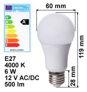 LED-Lampe-E27-12V-6W-A-kaltweiss-500lm-4000K-Birne-Energiesparlampe-12-Volt