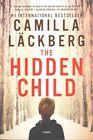 The Hidden Child: A Novel by Camilla Lackberg (Paperback, 2015)