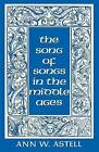 The  Song of Songs  in the Middle Ages by Ann W. Astell (Paperback, 1995)