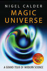 Magic Universe: A Grand Tour of Modern Science by Nigel Calder (Paperback, 2005)
