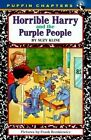 Horrible Harry and the Purple People by Suzy Kline (Paperback, 2007)
