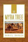 The Myra Tree by Daniel Barasa (Paperback / softback, 2011)