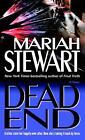 Dead End von Mariah Stewart (2006, Taschenbuch)