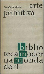 Adam - Arte Primitiva - BB Mondadori 1964 Arte Boscimana, Negra, Messico,Oceania - Italia - Adam - Arte Primitiva - BB Mondadori 1964 Arte Boscimana, Negra, Messico,Oceania - Italia