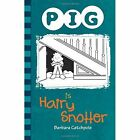 PIG is Hairy Snotter by Barbara Catchpole (Paperback, 2015)