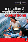 Regulation and Compliance in Operations by David Loader (Paperback, 2003)