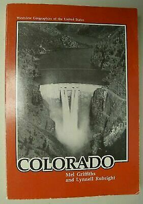 Colorado: A Geography (Geographies of the United States) Griffiths, Mel, Rubrig