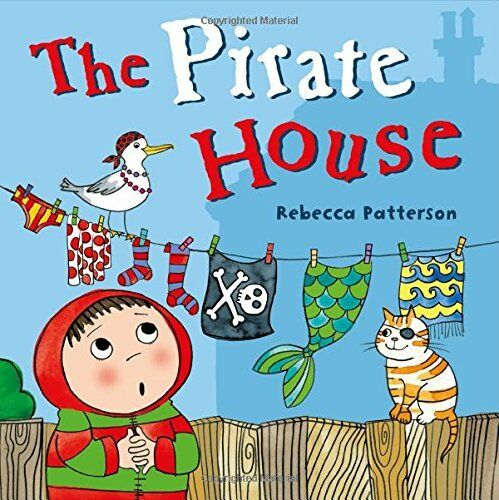 1 of 1 - REBECCA PATTERSON ___ THE PIRATE HOUSE ___ BRAND NEW ___ FREEPOST UK
