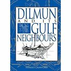 Dilmun and its Gulf Neighbours by Harriet E. W. Crawford (Hardback, 1998)
