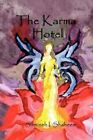 The Karma Hotel 9780595479450 by Samineh Izedi Shaheem Book