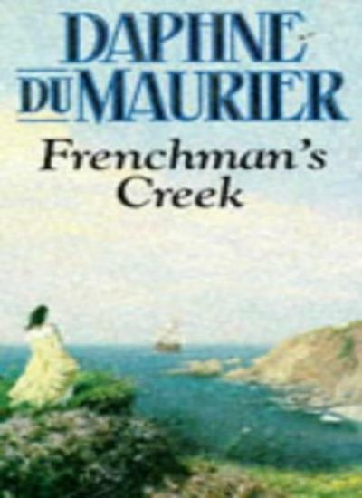 Frenchman's Creek By Daphne Du Maurier. 9780099865902