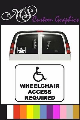 WHEELCHAIR ACCESS REQUIRED Car/Van Sticker, 11 Colours, Disabled, Warning