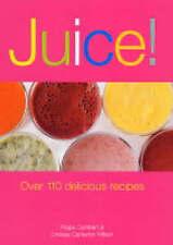 Juice Over 110 Delicious Recipes, Wilson, Lindsay Cameron Paperback Book