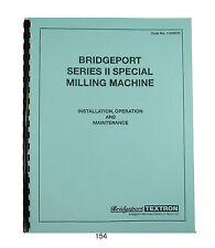 Bridgeport Series Ii Special Milling Machine Operate Maint Amp Parts Manual 154