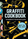 Graffiti Cookbook: A Guide to Techniques and Materials by Dokument Forlag (Paperback, 2015)