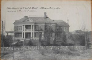 1909-PC-Paul-E-Wert-Home-Bloomsburg-Pennsylvania-PA