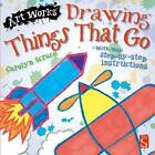 Drawing Things That Go: With Easy Step-by-Step Instructions by Scrace Carolyn (Paperback, 2015)