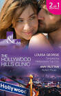 Tempted By Hollywood's Top Doc: Tempted by Hollywood's Top Doc / Perfect Rivals... (The Hollywood Hills Clinic, Book 3) by Louisa George, Amy Ruttan (Paperback, 2016)