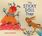 The Sticky Doll Trap: A Trickster Tale by Jessica Souhami (Hardback, 2010)