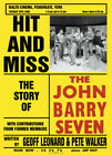 Hit and Miss The Story of The John Barry Seven by Geoff Leonard 9781911408390