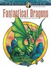 Adult Coloring: Creative Haven Fantastical Dragons Coloring Book by Aaron Pocock (2017, Paperback)