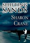 Shifting Sands by Sharon Crane (Hardback, 2011)