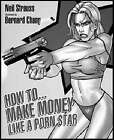 How to Make Money Like a Porn Star by Neil Strauss (Paperback, 2006)