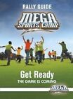 Mega Sports Camp Get Ready Rally Guide by Mhc My Healthy Church (Paperback / softback, 2015)