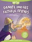 Daniel and His Faithful Friends Story + Activity Book by Jennifer Holder (Paperback / softback, 2014)