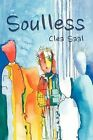 Soulless by Clea Saal (Paperback / softback, 2012)