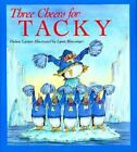 Three Cheers for Tacky by Helen Lester (Paperback, 1995)