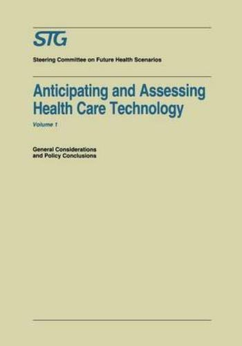 Anticipating and Assessing Health Care Technology: General Considerations And Po