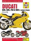 Ducati 600, 750 & 900 2-Valve V-Twin Service and Repair Manual by Editors Of Haynes Manuals (Paperback, 2014)