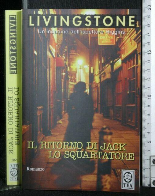 IL RITORNO DI JACK LO SQUARTATORE. Livingstone. Tea.