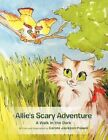 Allie's Scary Adventure a Walk in The Dark by Carole Jackson-powell
