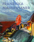 Franziska Maderthaner: Out of the Flat by Lydia Mischkulnig, Robert Pfaller (Hardback, 2014)