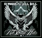 Kill Devil Hills [PA] [Digipak] by Ill Bill/Muggs (CD, Aug-2010, Fat Beats)