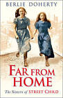 Far From Home: The sisters of Street Child (Street Child) by Berlie Doherty (Paperback, 2015)